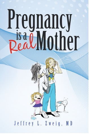 Pregnancy is a Real Mother